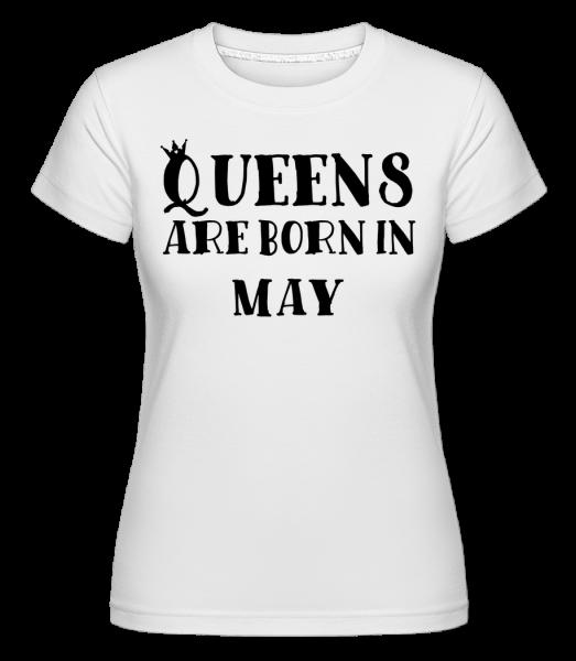 Queens Are Born In May - Shirtinator Frauen T-Shirt - Weiß - Vorn