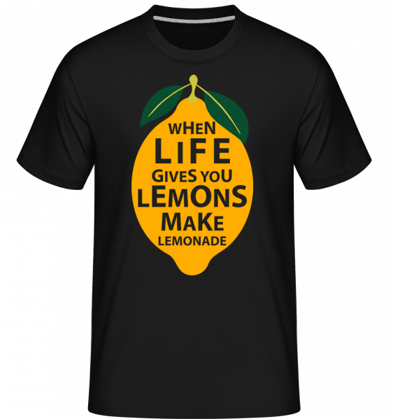 When Life Gives You Lemons - Shirtinator Männer T-Shirt - Schwarz - Vorn