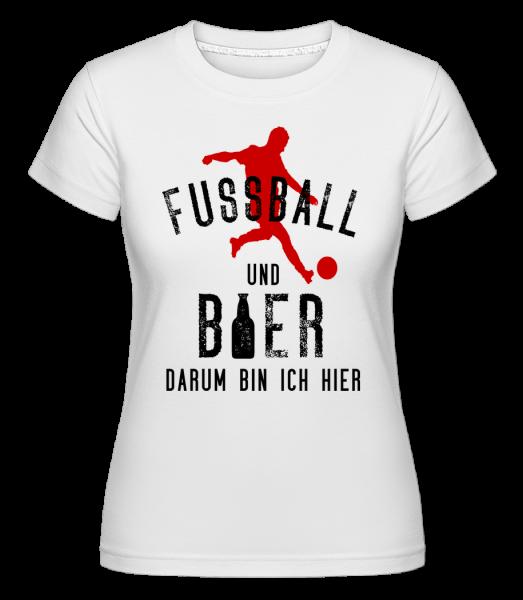 Fußball Und Bier - Shirtinator Frauen T-Shirt - Weiß - Vorn