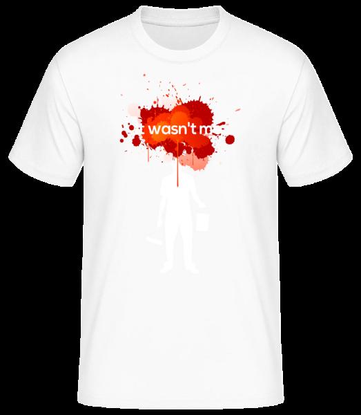 It Wasn't Me - Männer Basic T-Shirt  - Weiß - Vorn