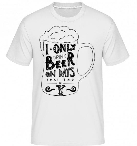 I Drink Beer - Shirtinator Männer T-Shirt - Weiß - Vorn