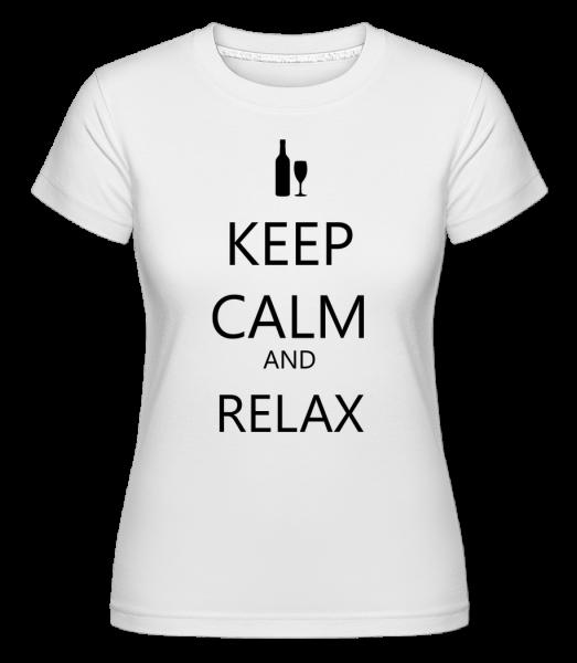 Keep Calm And Relax - Shirtinator Frauen T-Shirt - Weiß - Vorn