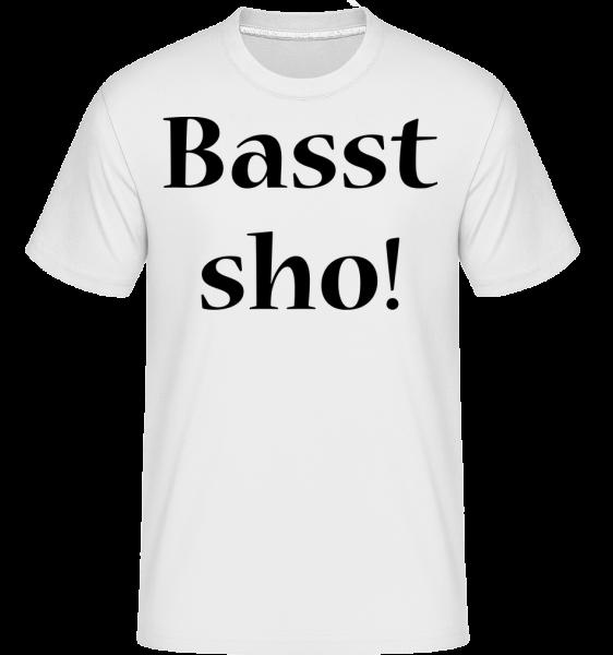 Basst Sho! - Shirtinator Männer T-Shirt - Weiß - Vorn