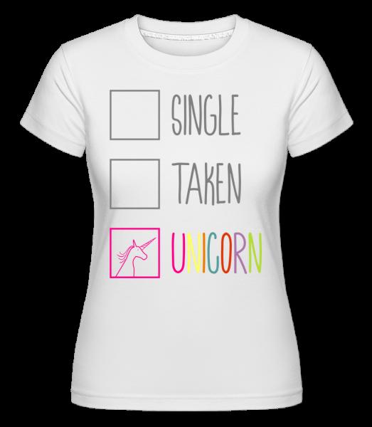Single Taken Unicorn - Shirtinator Frauen T-Shirt - Weiß - Vorn
