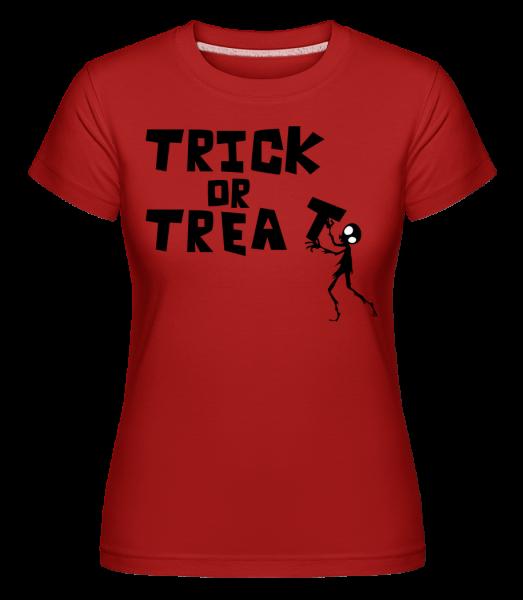 Trick Or Treat - Shirtinator Frauen T-Shirt - Rot - Vorn