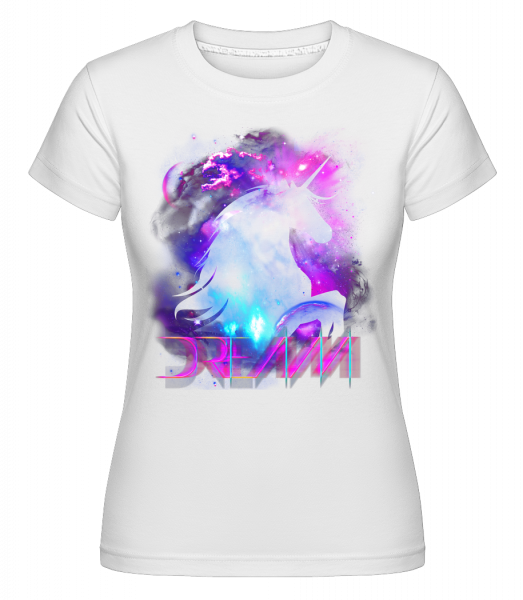 Dream Unicorn - Shirtinator Frauen T-Shirt - Weiß - Vorn