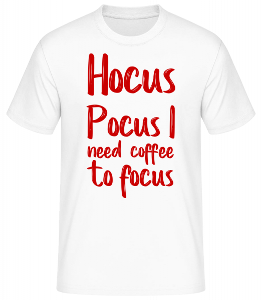 Hocus Pocus I Need Coffe To Focu - Basic T-Shirt - Weiß - Vorn
