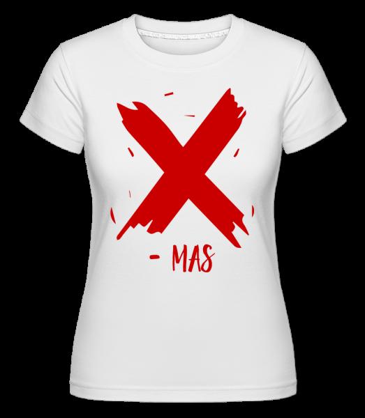 X - MAS - Shirtinator Frauen T-Shirt - Weiß - Vorn