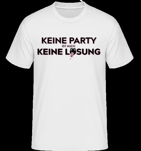 Keine Party Ist Auch Keine Lösun - Shirtinator Männer T-Shirt - Weiß - Vorn
