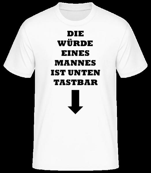 Die Würde Eines Mannes - Männer Basic T-Shirt  - Weiß - Vorn