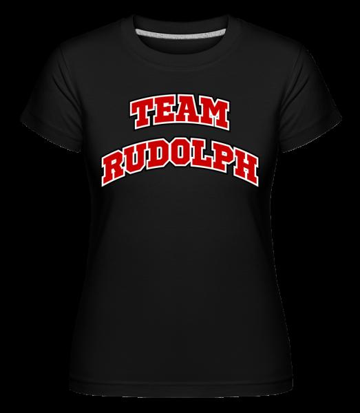 Team Rudolph - Shirtinator Frauen T-Shirt - Schwarz - Vorn