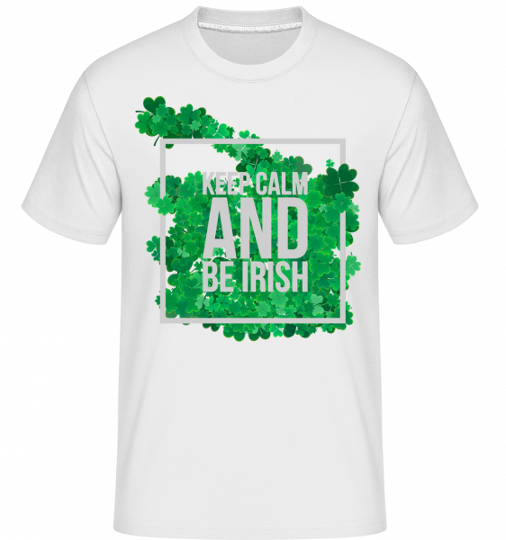 Keep Calm And Be Irish Logo - Shirtinator Männer T-Shirt - Weiß - Vorn