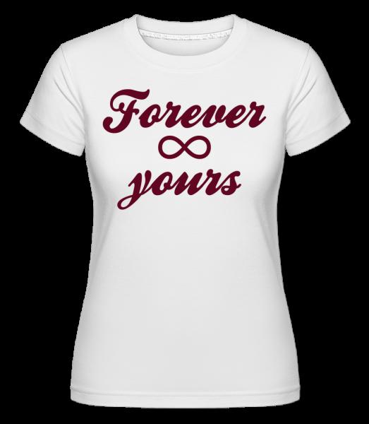 Forever Yours - Shirtinator Frauen T-Shirt - Weiß - Vorn