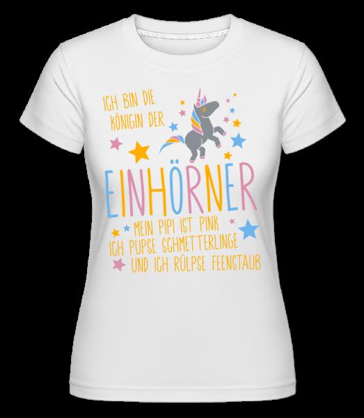 Königin Der Einhörner - Shirtinator Frauen T-Shirt - Weiß - Vorn