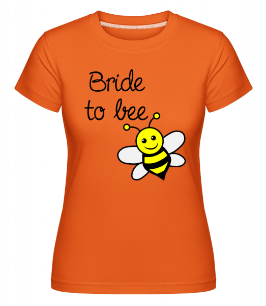 Bride To Bee - Shirtinator Frauen T-Shirt - Orange - Vorn