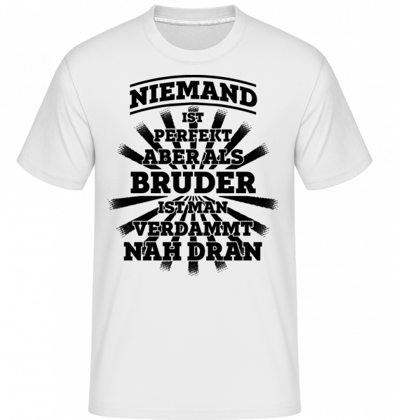 Perfekter Bruder - Shirtinator Männer T-Shirt - Weiß - Vorn