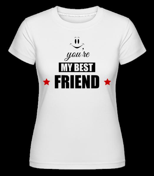 You're My Best Friend - Shirtinator Frauen T-Shirt - Weiß - Vorn