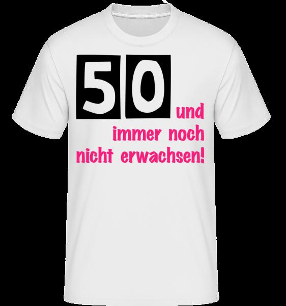 50 Und Immer Noch Nicht Erwachsen! - Shirtinator Männer T-Shirt - Weiß - Vorn