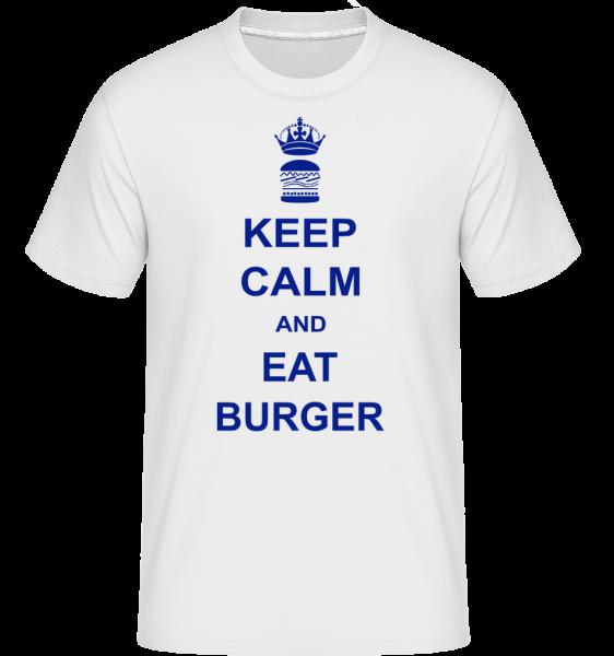 Keep Calm And Eat Burger - Shirtinator Männer T-Shirt - Weiß - Vorn